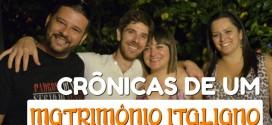 Crônicas de um matrimônio italiano – A despedida de solteiro